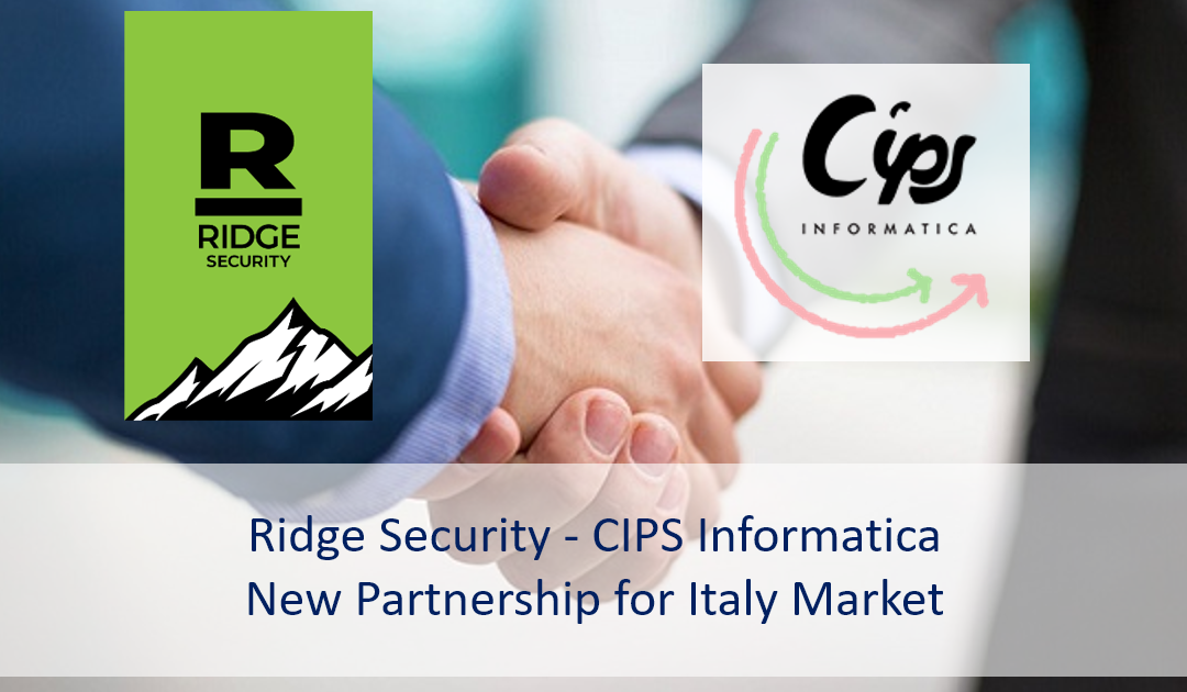 Ridge Security – CIPS Informatica New Partnership for Italy Market