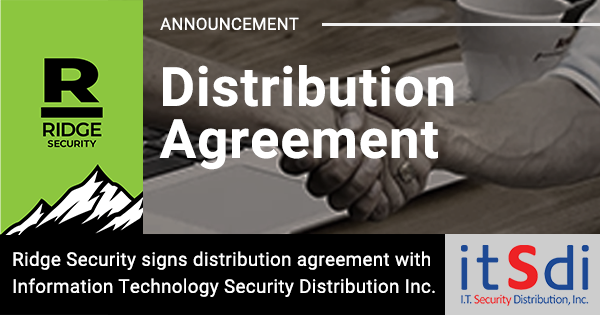 Ridge Security Signs Distribution Agreement with Information Technology Security Distribution Inc. in the Philippines
