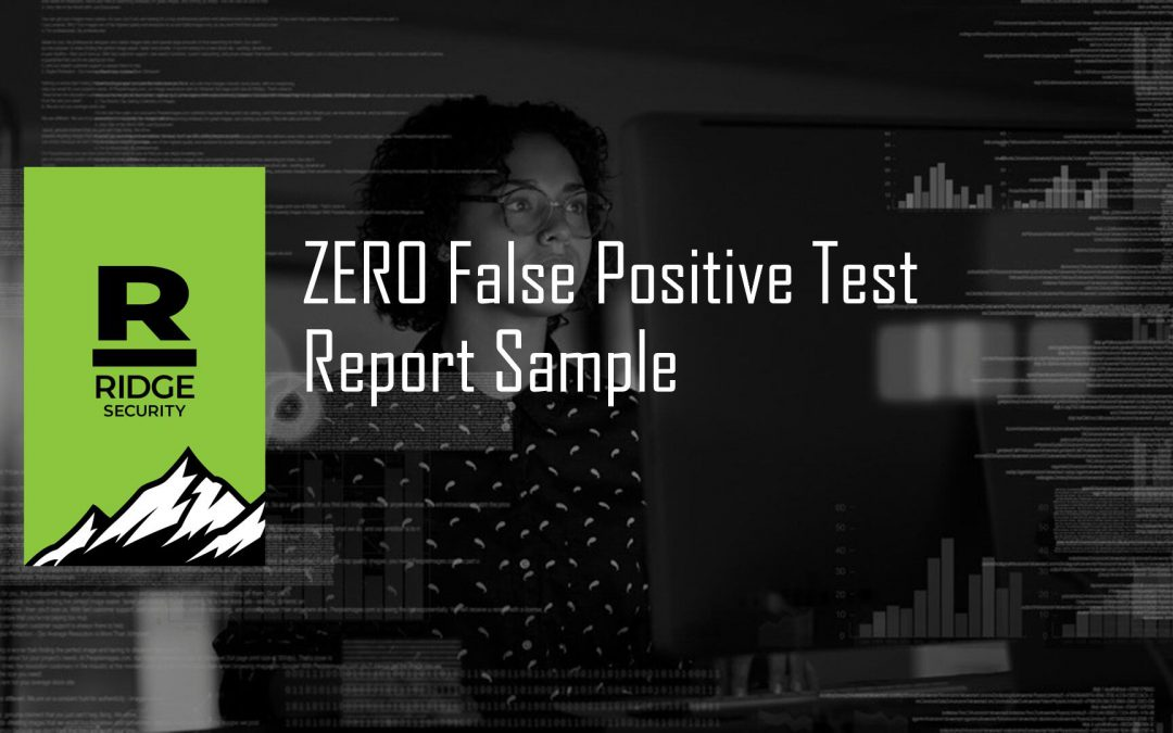 Security Test Report with Zero-False Positive Findings
