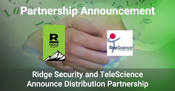 TeleScience and Ridge Security Join Forces to Deliver Innovative AI-powered Security Solutions in South East Asia